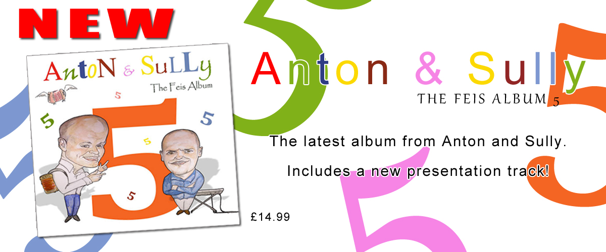 Anton & Sully - The Feis Ablum 5
