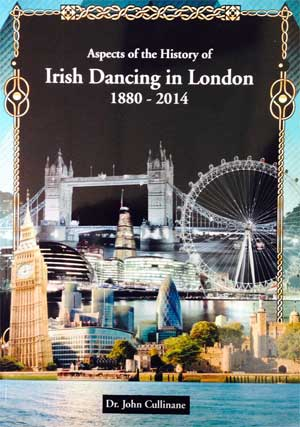 Irish Dancing in London 1880-2014