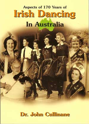Aspects of 170 years of Irish Dancing in Australia