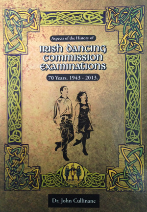 Irish Dancing Commission Examinations (1943-2013)